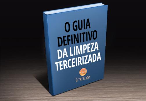 [ebook] Guia definitivo sobre Limpeza Terceirizada